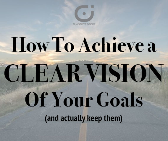 HowToAchieveAClearVisionOfGoals